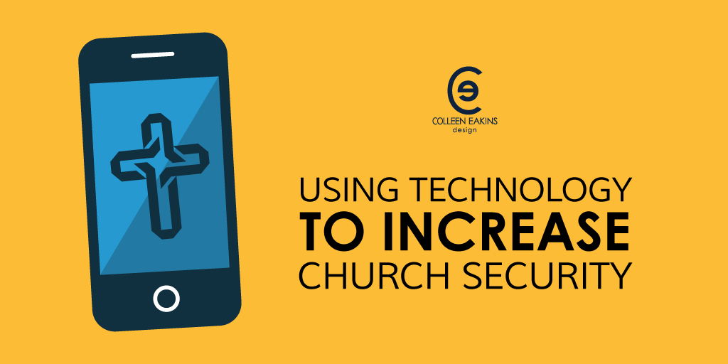 Using technology to increase church security mobile apps ced blog malvernweather Images